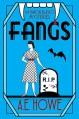 Fangs - A.E. Howe