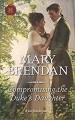 Compromising the Duke's Daughter - Mary Brendan