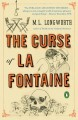 The Curse of La Fontaine - M.L. Longworth