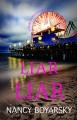 Liar Liar - Nancy Boyarsky