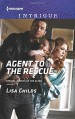 Agent to the Rescue (Special Agents at the Altar) - Lisa Childs