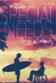 Special Needs: The Complete Story - K.A. Merikan