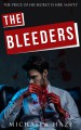 The Bleeders (Daemons of London - Book 1) - Michaela Haze