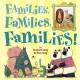 Families, Families, Families! - Suzanne Lang
