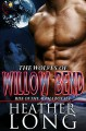 Rise of the Alpha: Wolves of Willow Bend Books 1-3 - Heather Long