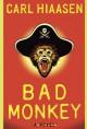 Bad Monkey - Carl Hiaasen