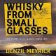Whisky from Small Glasses: A D.C.I. Daley Thriller, Book 1 - Denzil Meyrick,David Monteath,Audible Studios