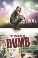 Five Flavors of Dumb - Antony John