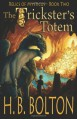 The Trickster's Totem - H.B. Bolton