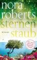 Sternenstaub: Roman (Die Sternen-Trilogie, Band 3) - Nora Roberts