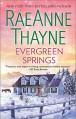 Evergreen Springs (Haven Point) - RaeAnne Thayne