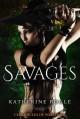 Savages: Chronicles of Warshard - Katherine Bogle
