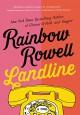 Landline: A Novel - Rainbow Rowell