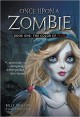 Once Upon a Zombie (Book One: The Color of Fear) - Billy Phillips, Jenny Nissenson