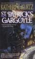 St. Patrick's Gargoyle - Katherine Kurtz