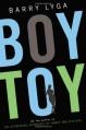 Boy Toy - Barry Lyga