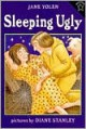 Sleeping Ugly - Jane Yolen, Diane Stanley