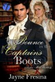 The Bounce in the Captain's Boots (Ladies Most Unlikely Book 3) - Jayne Fresina