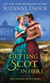 It's Getting Scot in Here (Wild Wicked Highlanders) - Suzanne Enoch