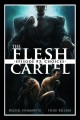 The Flesh Cartel #3: Choices (The Flesh Cartel Season 2: Fragmentation) - Heidi Belleau, Rachel Haimowitz