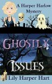 Ghostly Issues - Lily Harper Hart
