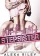 Wanting My Stepsister - Alexa Riley
