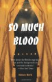So Much Blood - Simon Brett