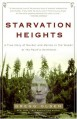 Starvation Heights: A True Story of Murder and Malice in the Woods of the Pacific Northwest - Gregg Olsen