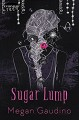 Sugar Lump - Megan Gaudino