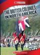 The British Colonies in North America - Peter Benoit