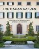 Italian Garden: Restoring a Renaissance Garden in Tuscany - Paul Bangay, Cecilia Hewlett, Narelle McAuliffe