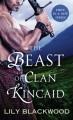 The Beast of Clan Kincaid - Lily Blackwood