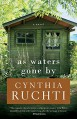 As Waters Gone By - Cynthia Ruchti