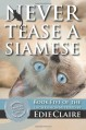 Never Tease a Siamese: A Leigh Koslow Mystery (Volume 5) - Edie Claire
