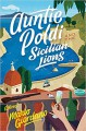 Auntie Poldi and the Sicilian Lions - Mario Giordano, John Brownjohn