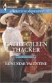 Lone Star Valentine - Cathy Gillen Thacker