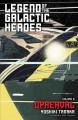 Legend of the Galactic Heroes, Vol. 9: Upheaval - Yoshiki Tanaka