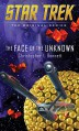 The Face of the Unknown - Christopher L. Bennett