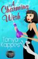 A Charming Wish - Tonya Kappes