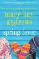 Spring Fever - Mary Kay Andrews