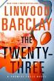 The Twenty-Three: A Promise Falls Novel (Promise Falls Trilogy) - Linwood Barclay