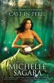 Cast in Peril - Michelle Sagara, Michelle Sagara West