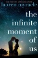 The Infinite Moment of Us - Lauren Myracle