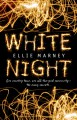 White Night - Ellie Marney