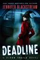 Deadline (Blood Trails) (Volume 1) - Jennifer Blackstream