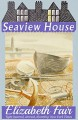 Seaview House - Elizabeth Fair