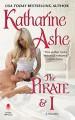 The Pirate and I: A Novella (Devil's Duke) - Katharine Ashe