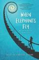 When Elephants Fly - Nancy Richardson Fischer