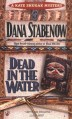 By Dana Stabenow Dead in the Water (Kate Shugak Mystery) (1st First Edition) [Mass Market Paperback] - Dana Stabenow