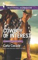 Cowboy of Interest (Cowboys of Holiday Ranch) - Carla Cassidy